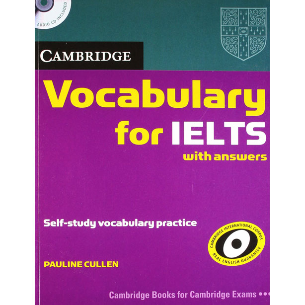 Cuốn sách học từ vựng IELTS - Cambridge vocabulary for IELTS